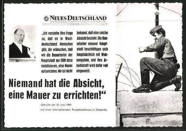 AK Ulbricht am 15.6.1961 in Ostberlin Niemand hat die Absicht eine Mauer zu errichten