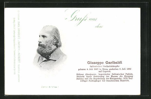 AK Portrait Giuseppe Garibaldi, italienischer Freiheitskämpfer, 1807-1882