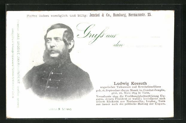 AK Portrait Ludwig Kossuth, ungarischer Volksmann und Revolutionsführer, 1802-1894 0