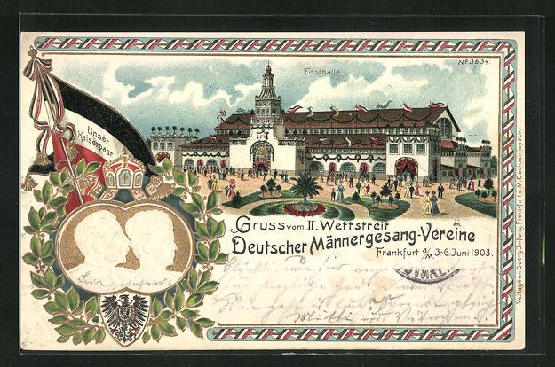 Lithographie Frankfurt a. M., II. Wettstreit Deutscher Männergesang-Vereine 1903, Kaiser Wilhelm II.