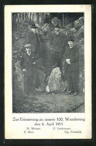 Künstler-AK Erinnerung a. d. 100. Wanderung 1913, H. Werner, E. Herr, F. Lindemann und Gg. Friedrich