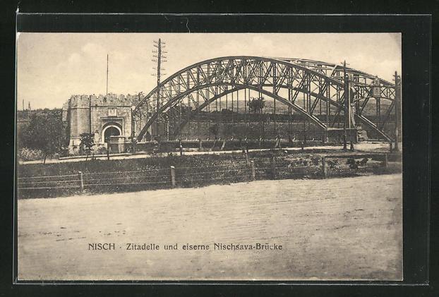 AK Nisch, Zitadelle und eiserne Nischsava-Brücke 0