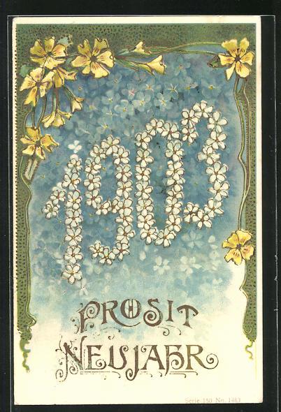 AK Weisse Blüten bilden die Jahreszahl 1903, Prosit Neujahr