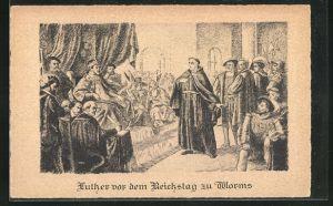 AK Martin Luther vor dem Reichstag zu Worms