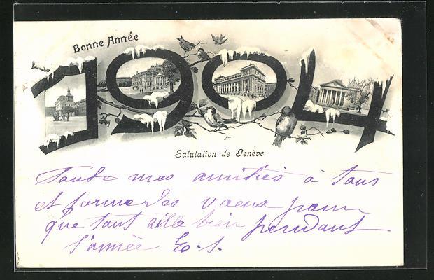 AK Geneve, Jahreszahl 1904 mit Ortspartien, Neujahrsgruss