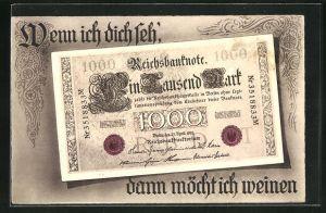 AK Geld, Wenn ich dich seh`, dann möcht ich weinen!, 1000 Mark Reichsbanknote