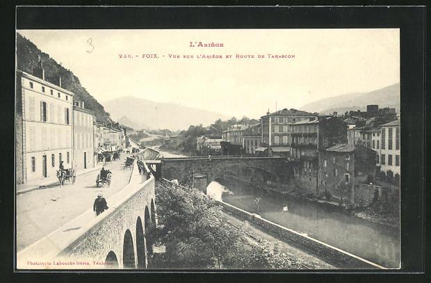 AK Foix, Vue sur l'Ariege et Route de Tarascon