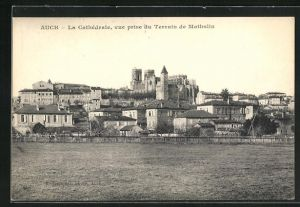 AK Auch, La Cathédrale, vue prise du Terrain de Mathalin