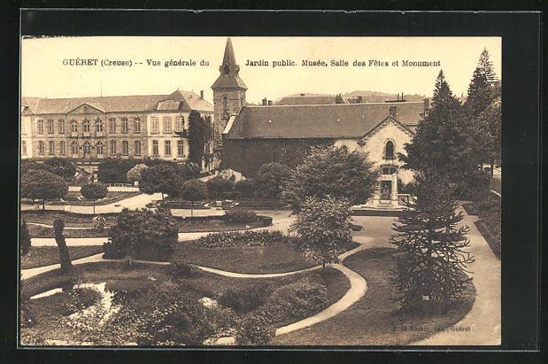 AK Guéret, Vue générale du Jardin public, Musée, Salle des Fetes et Monument