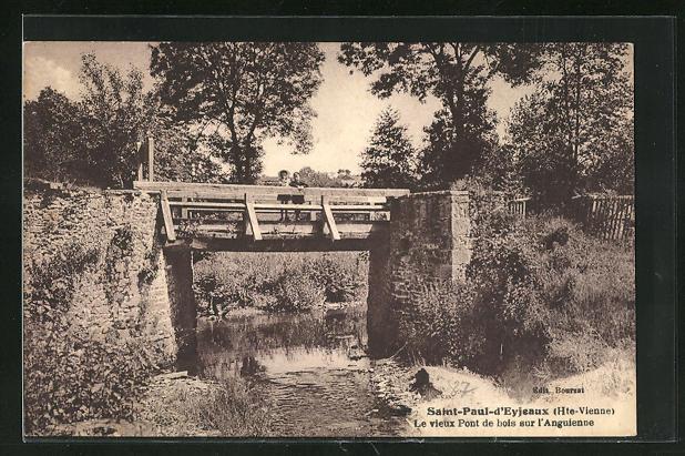 AK Saint-Paul-d`Eyjeaux, Le vieux Pont de bois sur l`Anguienne