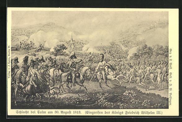 AK Schlacht bei Culm 1813, Eingreifen des Königs Friedrich Wilhelm III.