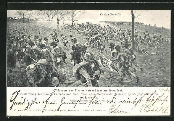 AK Casina Fersada, Erstürmung durch das 2. Kaiser-Jäger-Bataillon 1849