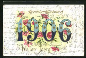 Präge-AK Jahreszahl 1906 mit Blütenschmuck