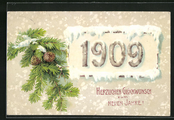 Präge-AK Jahreszahl 1909 mit Schnee und Tannenzweig