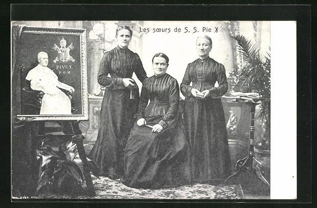 AK Papst Pius` X. drei Schwestern