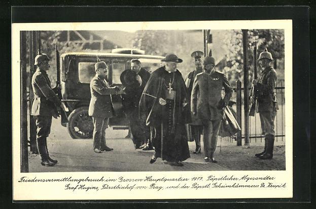 AK Friedensvermittlungsbesuch im Grossen Hauptquartier 1917, Graf Hugins, Fürstbischof von Prag...