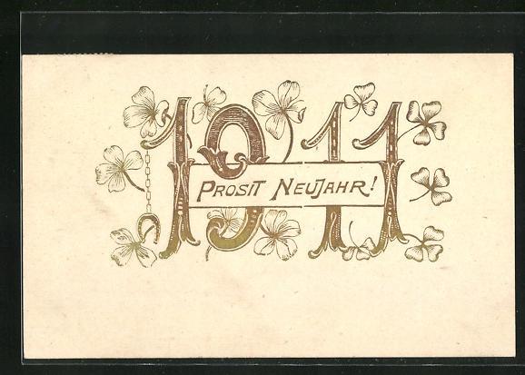 AK Prosit Neujahr 1911, Jahreszahl und Klee