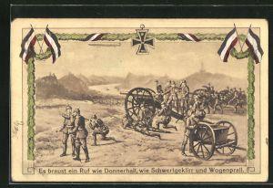 AK Artilleriesoldaten in Uniformen mit Kanonen, Es braust ein Ruf wie Donnerhall...