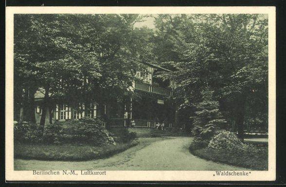 AK Berlinchen / Barlinek, Ansicht vom Gasthaus Waldschenke