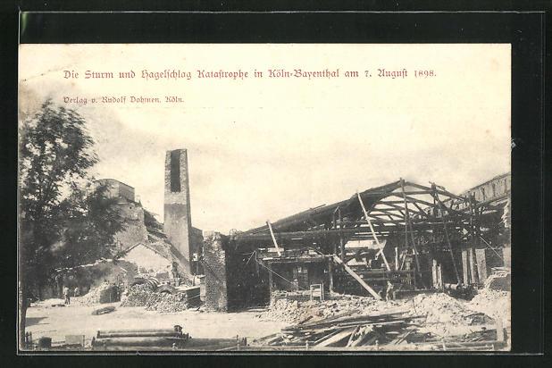 AK Köln-Bayenthal, Sturm und Hagelschlag 7. August 1898