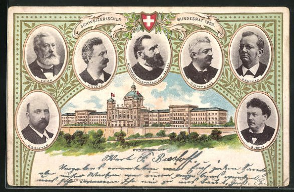 AK Schweizer Bundesrat 1900, Comtesse, Zempt, Bundespräsident Hauser, Bundespalast