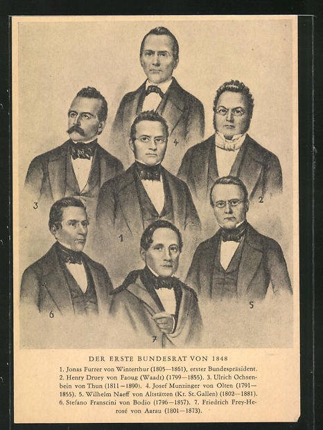 AK Schweiz, Der erste Bundesrat von 1848, Jonas Furrer von Winterthur, Henry Druey von Faoug, Ulrich Ochsenbein von Thun