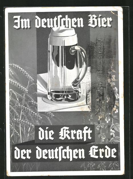 AK Im deutschen Bier die Kraft der deutschen Erde, Brauerei-Werbung, Bierglas auf dem Tisch