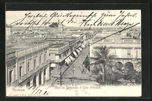 AK Veracruz, Hotel de Diligencias y Calle Principal