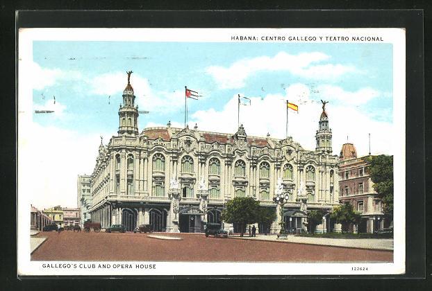 AK Havanna, Centro Gallego y Teatro Nacional