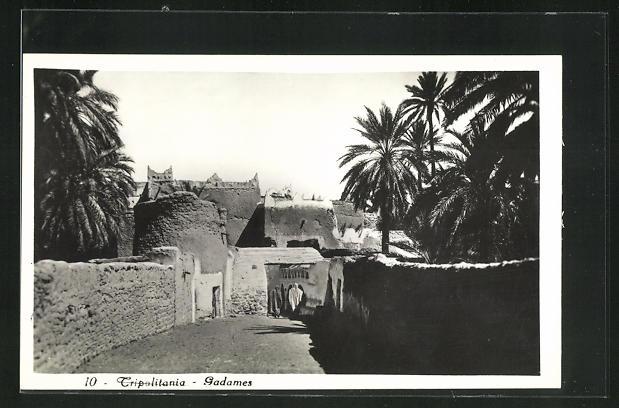 AK Tripolitania-Gadames, Gasse mit Palmen und musilimischen Frauen