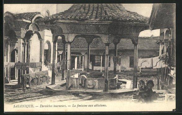 AK Salonique, La fontaine aux ablutions, Derviches tourneurs