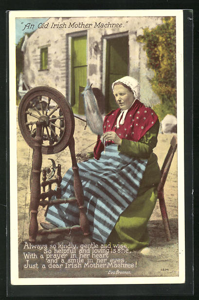 AK An old irish mother Machree, Ältere Irin sitzt am Spinnrad