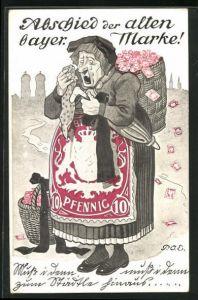 Künstler-AK P. O. Engelhard (P.O.E.): Abschied der alten bayrischen Marke, weinende alte Frau 10 Pfennig