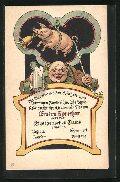 AK In Anbetracht der Feinheit..., Trinker läutet an einer Schweineklingel