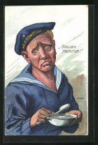 Künstler-AK K. Blossfeld: Bleuen Heinrich!, Matrosenhumor