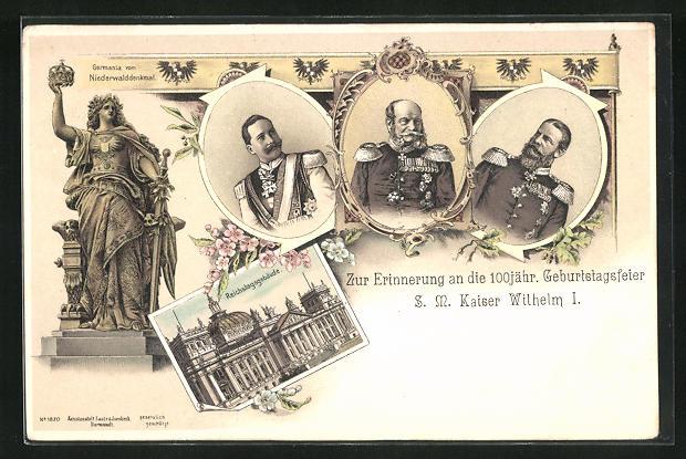 Lithographie Berlin, Reichstag, 100 jähr. Geburtstagsfeier Kaiser Wilhelm I., Friedrich Wilhelm III., Wilhelm II.