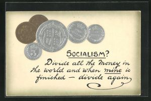 Präge-AK Socialism? Divide all the money in the world..., Sozialismuskritik, Münzen