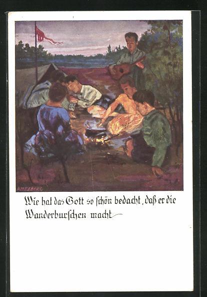 Künstler-AK Otto Amtsberg: Deutsche Turnerschaft, Wie hat das Gott so schön bedacht..., Lagerfeuer