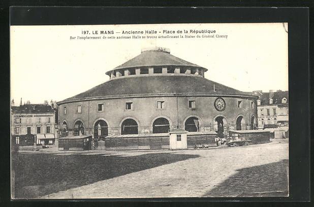AK Le Mans, Ancienne Halle - Place de la République