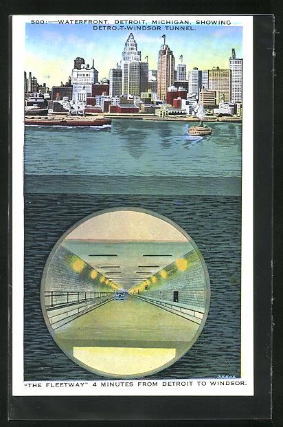 AK Detroit, MI, Waterfront, Showing Detroit-Windsor Tunnel, The Fleetway