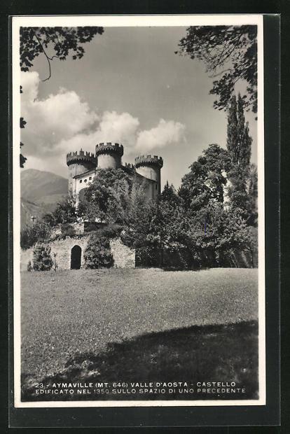 AK Aymaville / Valle d`Aosta, Castello edificato nel 1350 sullo spazio di uno precedente