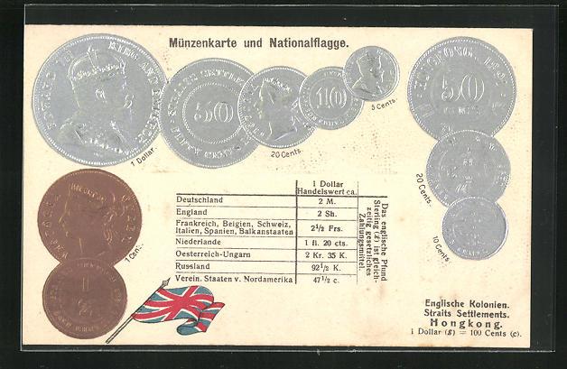 Präge-AK Münzenkarte und Nationalflagge Englische Kolonien Straits Settelements & Hongkong