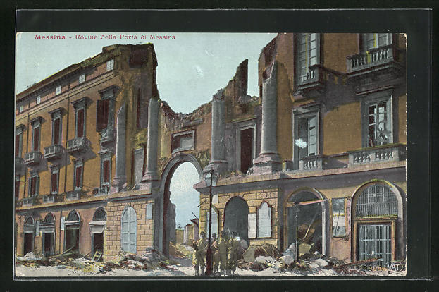 AK Messina, Rovine della Porta di Messina, Stadttor nach Erdbeben