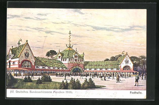 AK Schützenverein, Deutsches Bundesschiessen München 1906, Festhalle 0