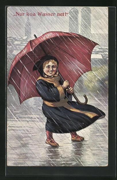 AK Münchner Kindl mit Regenschirm, Nur koa Wasser net