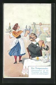 Künstler-AK Fritz Quidenus: Der Temperenzler, Enthaltsamkeit ist das Vergnügen an Dingen, welche wir nicht kriegen!
