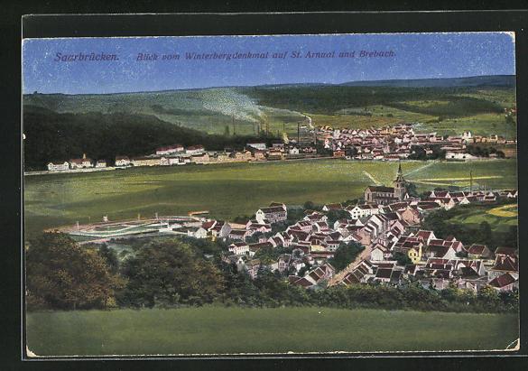 AK Saarbrücken, Blick vom Winterbergdenkmal auf St. Arnual und Brebach