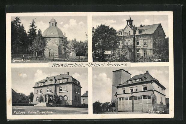 AK Neuwürschnitz / Ortsteil Neuwiese, Feuerwehr, Rathaus, Verwaltungsstelle, Lutherkirche
