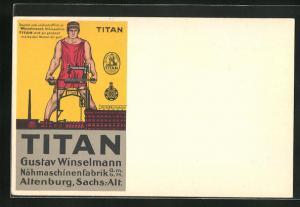 AK Altenburg, Nähmaschine Titan, Gustav Winselmann, Mann hebt Nähmaschine hoch