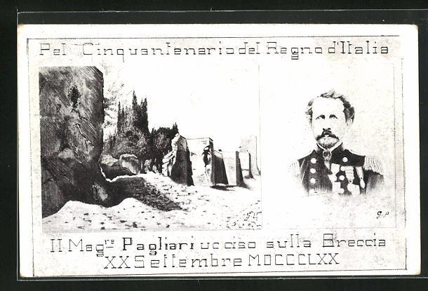 AK Italienischer Unabhängigkeitskrieg, Pel Cinquantenario del Regno d`Italia, Il Magre Pagliari ucciso sulla Breccia
